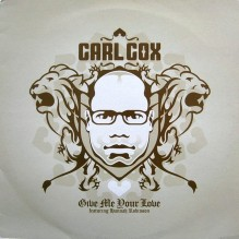 334523-carl-cox-give-me-your-love
