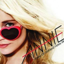 annie-i-know-ur-girlfriend-hates-me-cd-cover-52654